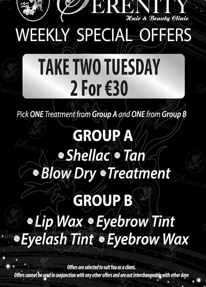 Serenity Hair and Beauty Tuesday special